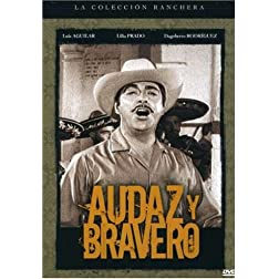 Audaz y Bravero