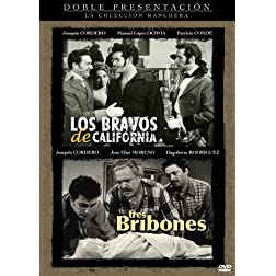 Los Bravos de California/Tres Bribones
