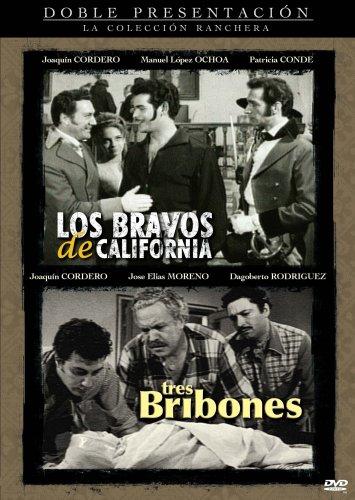 Los Bravos de California/Tres Bribones