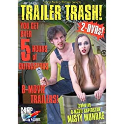 Trailer Trash!