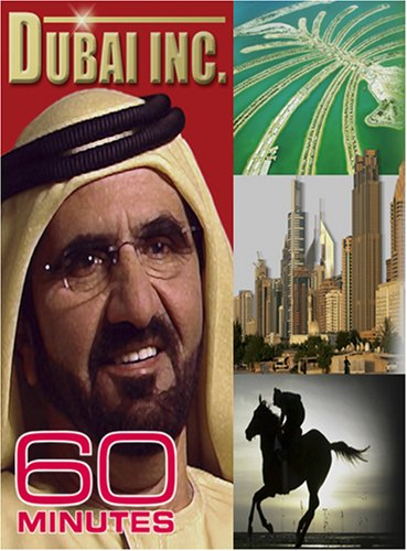 60 Minutes - Dubai Inc. (October 14, 2007)