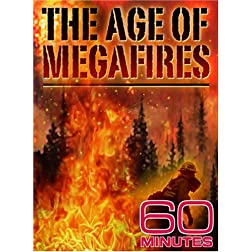 60 Minutes - The Age of MegaFires (October 21, 2007)