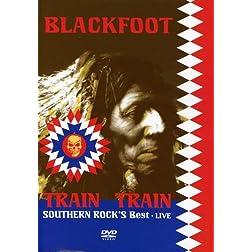 Live- Train Train- Southern Rock