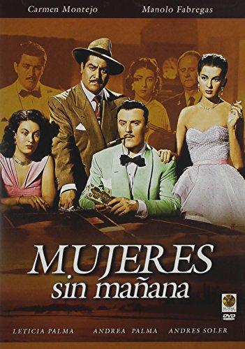 Mujeres Sin Manana