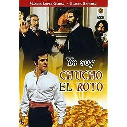 Yo Soy Chucho El Roto