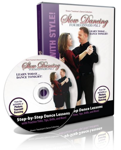 Slow Dancing for Beginners Volume 2 (Shawn Trautman's Dance Collection)