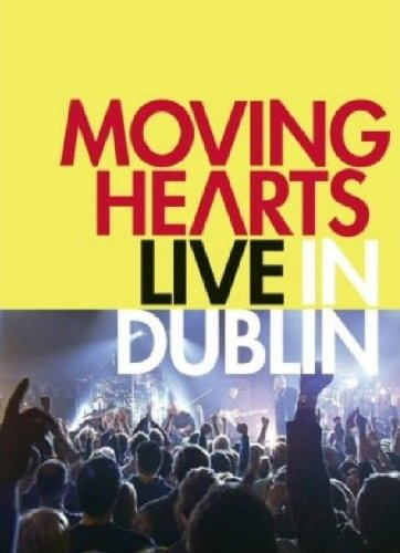 Moving Hearts: Live in Dublin