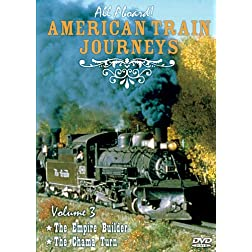 All Aboard, Vol. 3: American Train Journeys