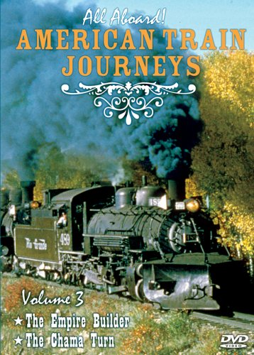 All Aboard, Vol. 3: American Train Journeys