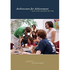Architecture for Achievement: Our Kids Deserve Better
