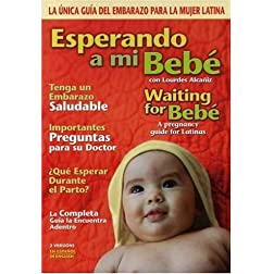 Esperando a Mi Bebe - Waiting for Bebe