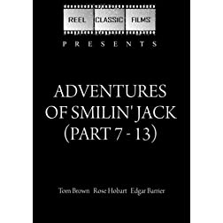 Adventures of Smilin' Jack (Part 7 - 13) (1943)