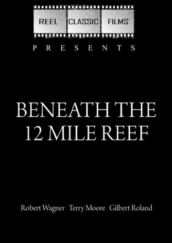 Beneath the 12 Mile Reef (1953)