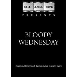 Bloody Wednesday (1985)