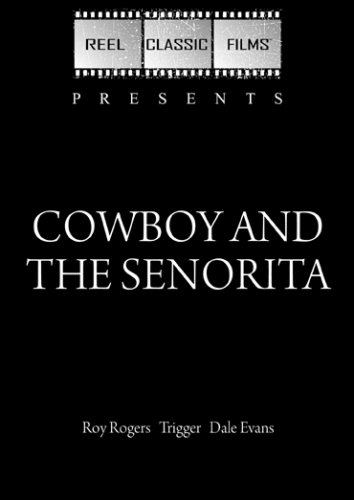 Cowboy and the Senorita (1944)