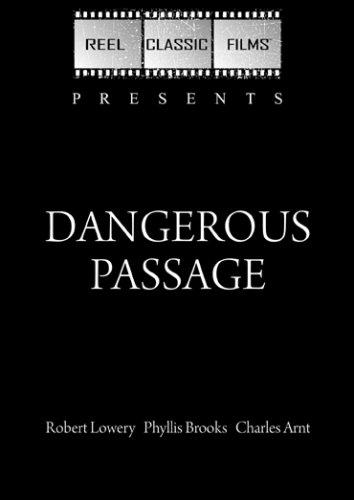 Dangerous Passage (1944)