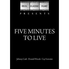 Five Minutes to Live (1961)