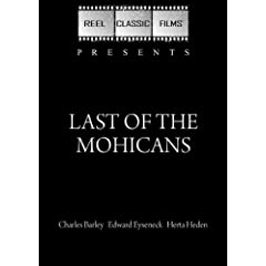 Last of the Mohicans (Silent Movie) (1920)