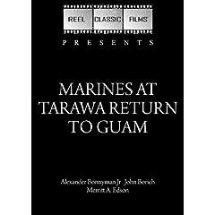 Marines at Tarawa Return to Guam (1944)