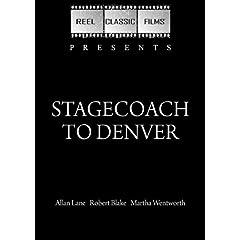 Stagecoach to Denver (1946)