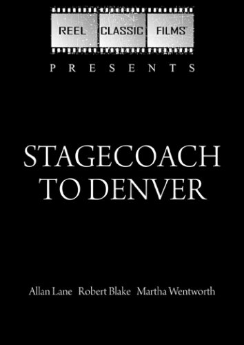 Stagecoach to Denver (1946)