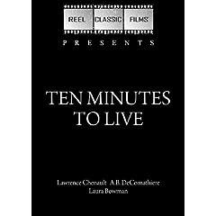 Ten Minutes to Live (1932)