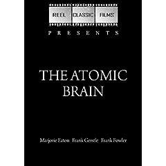 The Atomic Brain (Monstrosity) (1964)