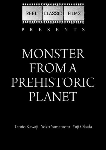 Monster from a Prehistoric Planet (1967)