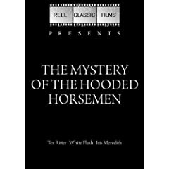 The Mystery of the Hooded Horsemen (1937)