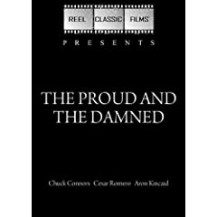 The Proud and the Damned (1972)