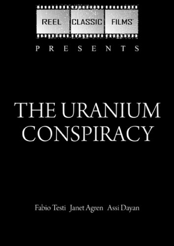 The Uranium Conspiracy (1978)