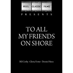 To All My Friends on Shore (1972)