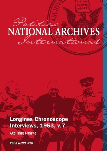 Longines Chronoscope Interviews, 1953, v.7: VAL PETERSON, JOSEPH R. FARRINGTON