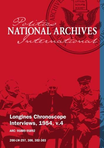 Longines Chronoscope Interviews, 1954, v.4: KENNETH B. KEATING, HERMAN TALMADGE