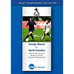 1993 NCAA Division I Women's Soccer National Championship - George Mason vs. North Carolina