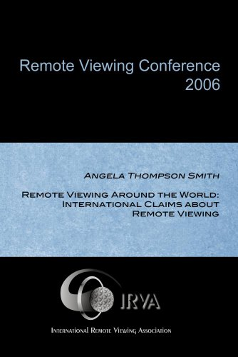 Angela Thompson Smith - Remote Viewing Around the World: International Claims about Remote Viewing