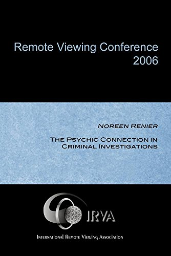Noreen Renier - The Psychic Connection in Criminal Investigations