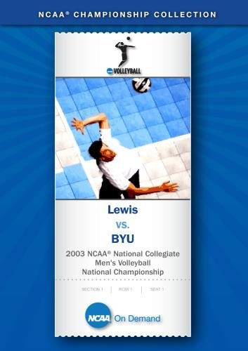 2003 NCAA National Collegiate Men's Volleyball National Championship - Lewis vs. BYU