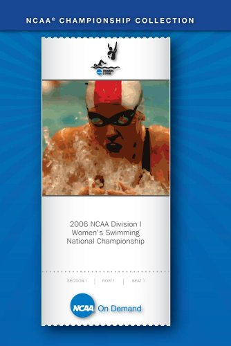 2006 NCAA Division I Women's Swimming National Championship