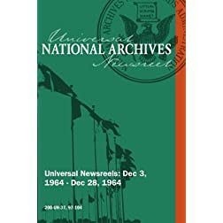 Universal Newsreel Vol. 37 Release 97-104 (1964)