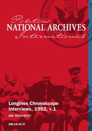 Longines Chronoscope Interviews, 1952, v.1: HAROLD STASSEN, IRVING IVES