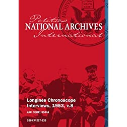 Longines Chronoscope Interviews, 1953, v.8: JAMES E. VAN ZANDT, Charles Bruggmann