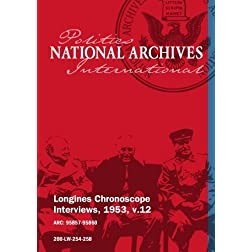 Longines Chronoscope Interviews, 1953, v.12: KENNETH YOUNGER, MRS. MARY LORD