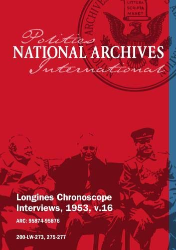 Longines Chronoscope Interviews, 1953, v.16: HORACE E. UNDERWOOD, HERBERT H LEHMAN