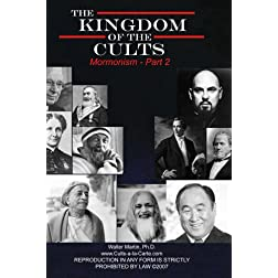 Kingdom of the Cults-Mormonism-Part 2