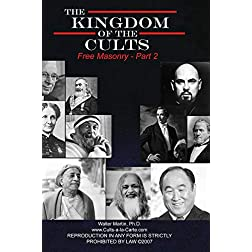 Kingdom of the Cults-Free Masonry-Part 2