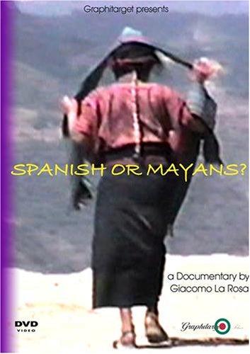 Spanish or Mayans