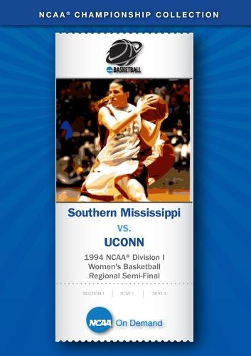 1994 NCAA Division I Women's Basketball Regional Semi-Final - Southern Mississippi vs. UCONN