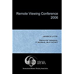 Jessica Utts - Remote Viewing: It Works, but HOW?