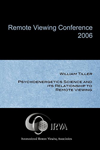 William Tiller - Psychoenergetics Science and its Relationship to Remote Viewing